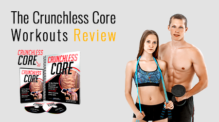 The Crunchless Core Workouts Review