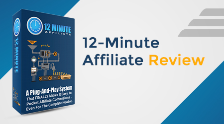 12-Minute Affiliate Review